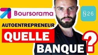 Quelle banque pour un autoentrepreneur ? N26 ou Boursorama ? 🎩