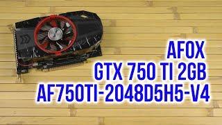 Распаковка AFOX GTX 750 TI 2GB