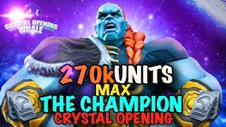 270 K Unit Crystal Opening -Max The Champion -Marvel Contest of Champions