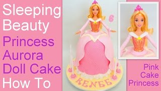 How to Make a Princess Aurora Doll Cake - Disney