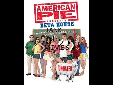 Tank Talks Movie American Pie Beta House