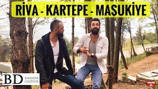 Riva, Kartepe, Maşukiye Gezisi - İstanbul Yakın Gezilecek Yerler | Bahadır Geziyor