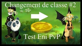 [Dofus] Changement de classe? #2 Test Eni vs Eca/Feca/Sacri