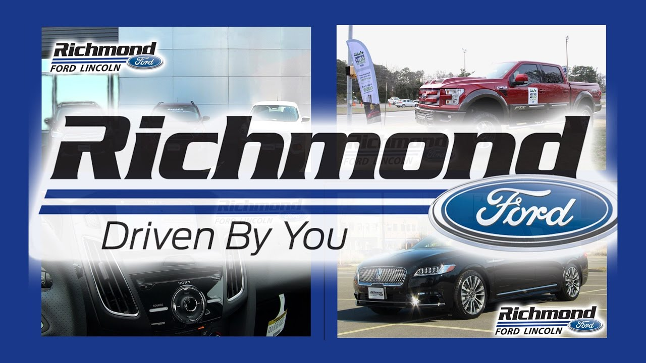 Richmond Ford Lincoln >> Welcome To The Richmond Ford Lincoln Channel