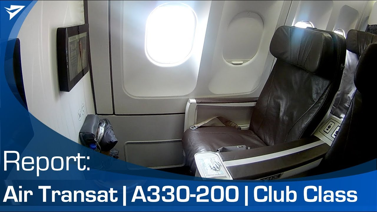 Report Air Transat A330 Club Class Youtube