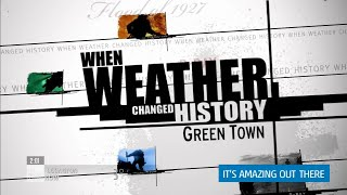 When Weather Changed History - Greentown (Greensburg, KS Tornado)