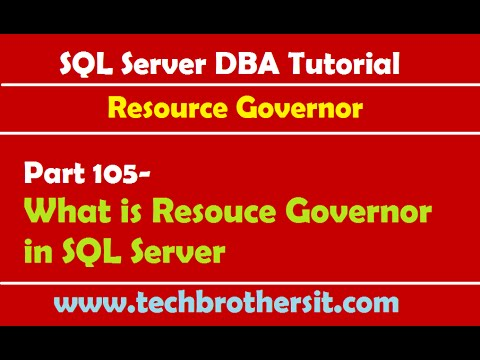 SQL Server DBA Tutorial 105-What is Resouce Governor in SQL Server