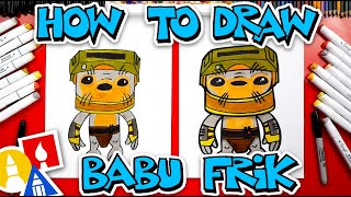 How To Draw Babu Frik From Star Wars: The Rise Of Skywalker - #stayhome and draw #withme