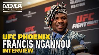 UFC Phoenix: Francis Ngannou on Cain Velasquez: 'To Be The King, You Have to Beat The King'