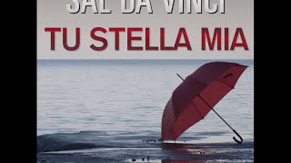 Tu Stella mia - Sal Da Vinci