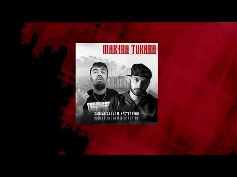 Sansar Salvo feat. Neşternino - Makara Tukara (Prod. by Furkan Salihoğlu)