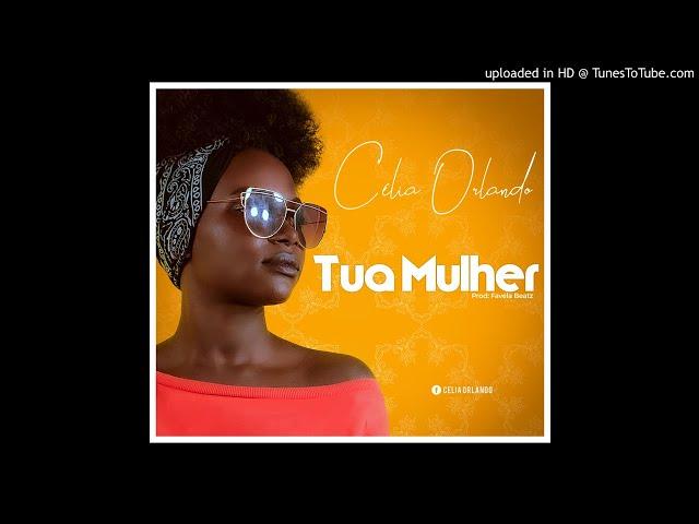 Celia Orlando - Sua Mulher (Audio)
