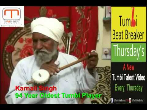 World's Oldest Tumbi Player - 94 year Old Karnail Singh - Tumbibeatbreaker Thursday