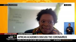 COVID-19 Pandemic   African academics discuss the coronavirus