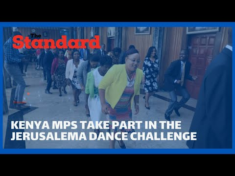 Kenya MPs take part in the Jerusalema dance challenge