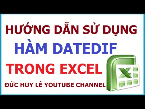Cách dùng hàm Datedif trong Excel - Hàm tính tuổi