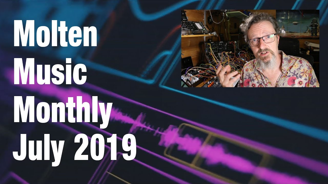 Molten Music Monthly July 2019 Youtube