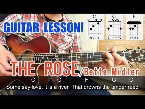 Guitar Lesson For Beginnersthe Rosebette Midler Chordstutorial