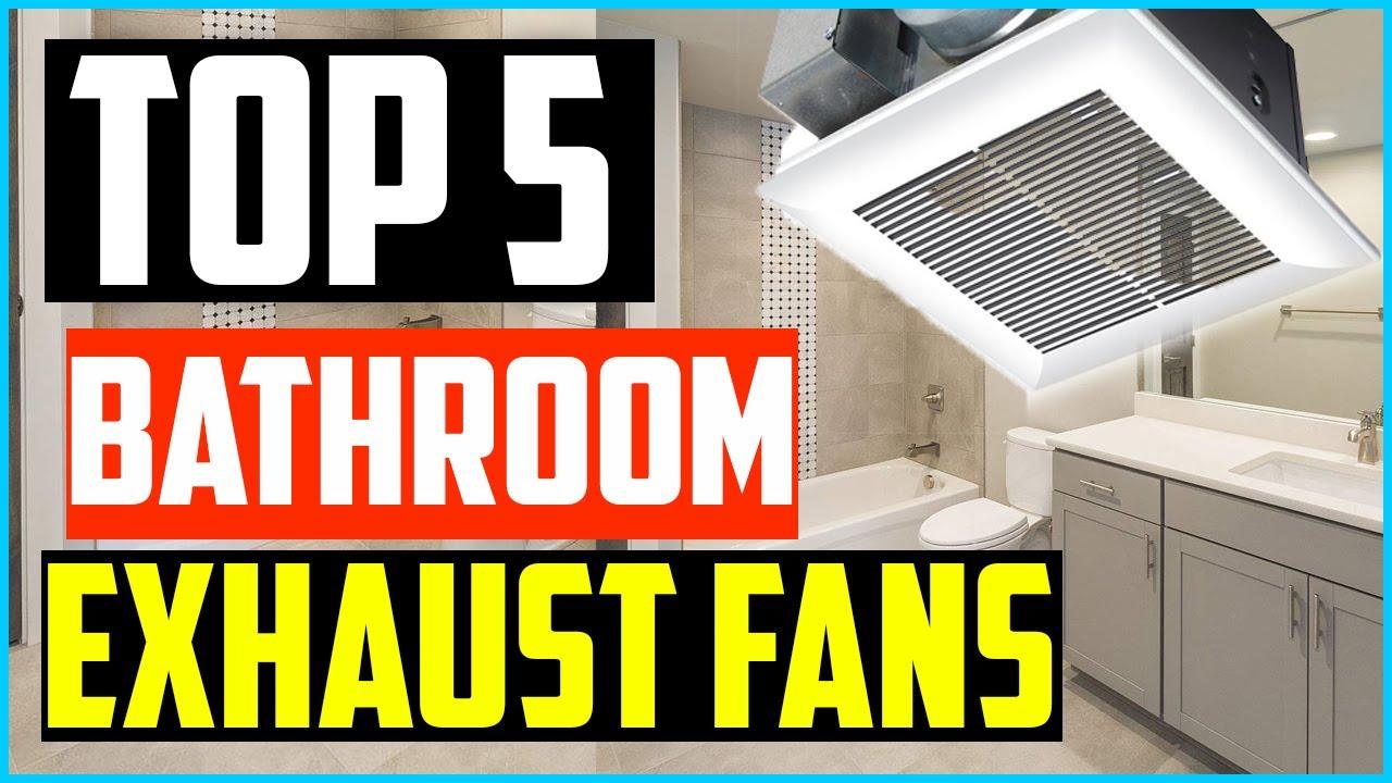 Top 20 Best Bathroom Exhaust Fans in 20 & Purchasing Guide – Keep Your  Bathroom Hygiene