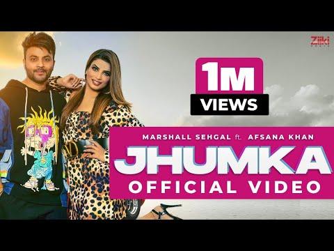 Download JHUMKA(Official Video)| Marshall Sehgal Ft.Afsana Khan | Guneet Virdi | Ziiki Media| Latest Song2021