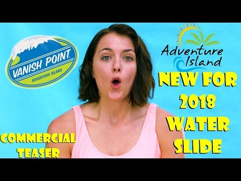 Adventure Island NEW FOR 2018 WATER SLIDE VANISH POINT Commercial Teaser!