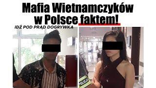 Mafia Wietnamczyków w Polsce faktem! SERWIS INFORMACYJNY 2019.09.11
