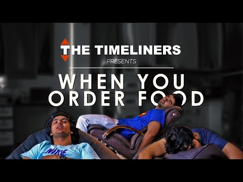When You Order Food | The Timeliners