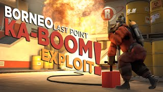 TF2 Griefing - Borneo KA-BOOM Exploit!