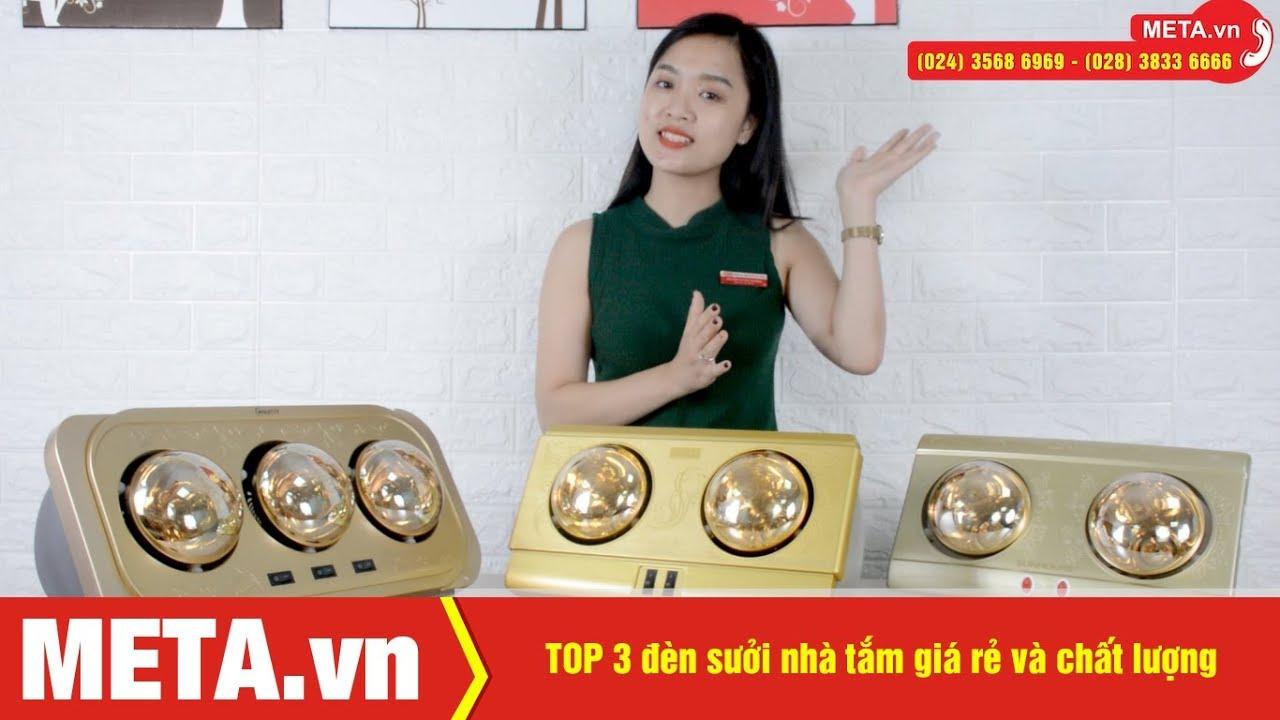 TOP 3 đèn sưởi nhà tắm giá rẻ và chất lượng cho mùa đông | META.vn
