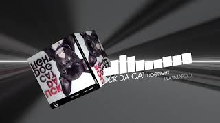 LICK DA CAT - Dogfight (Electro House | Plasmapool)