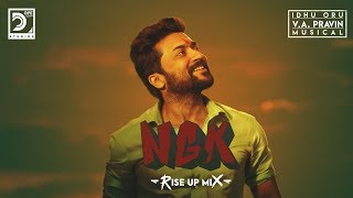 NGK Rise Up Mix | Idhu Oru V.A. Pravin Musical | Selvaraghavan | Suriya | Yuvan Shankar Raja
