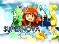 ☆ Supernova Opening (OLD) ☆
