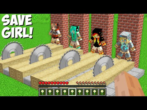Only ONE GIRL YOU CAN SAVE FROM SAWING in Minecraft ! SUPER TRAP FOR GIRLS !