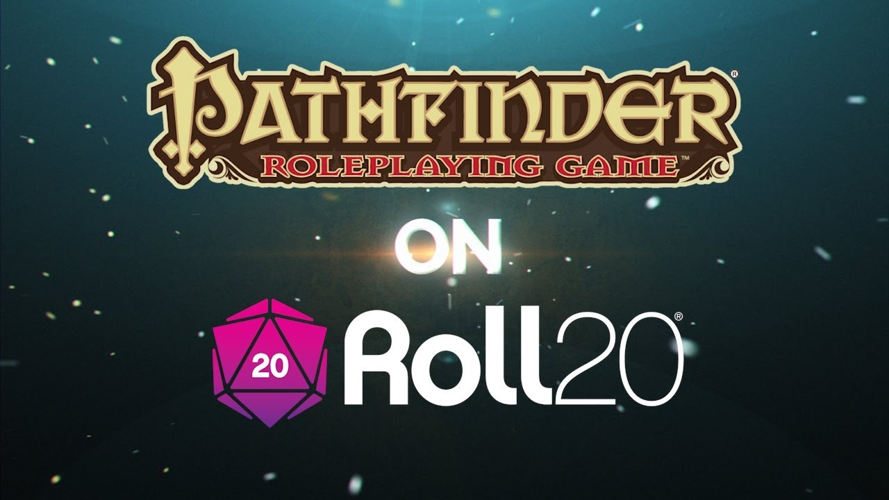 Play Pathfinder Online with Roll20!