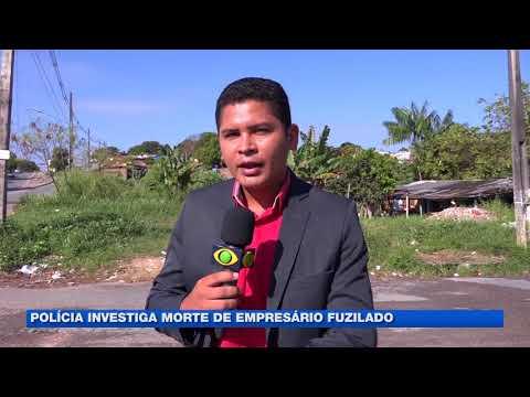 Polícia investiga morte de empresário fuzilado