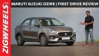 Maruti Suzuki Dzire 2017 | First Drive Review | ZigWheels.com
