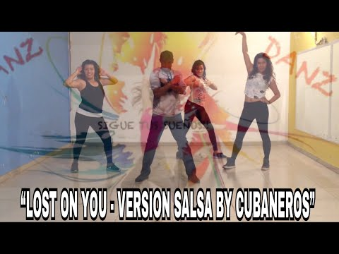 Lost On You LP  Salsa Version  Cubaneros