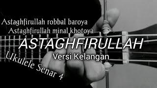 Astaghfirullah Versi Kelangan    Cover Ukulele Senar 4 By Windy M