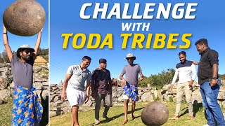 Challenge with Toda Tribes | Mr Makapa
