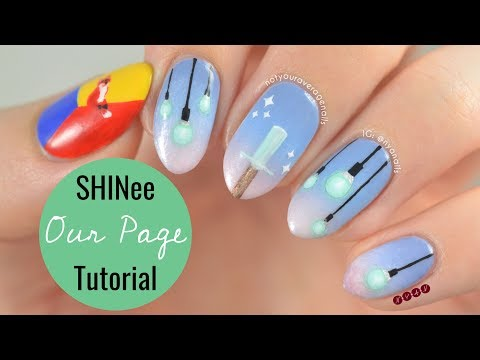 Shinee Our Page Nail Art Tutorial