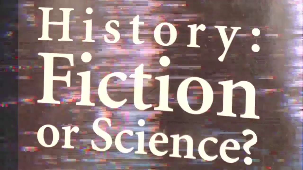 History: Science or Fiction 3