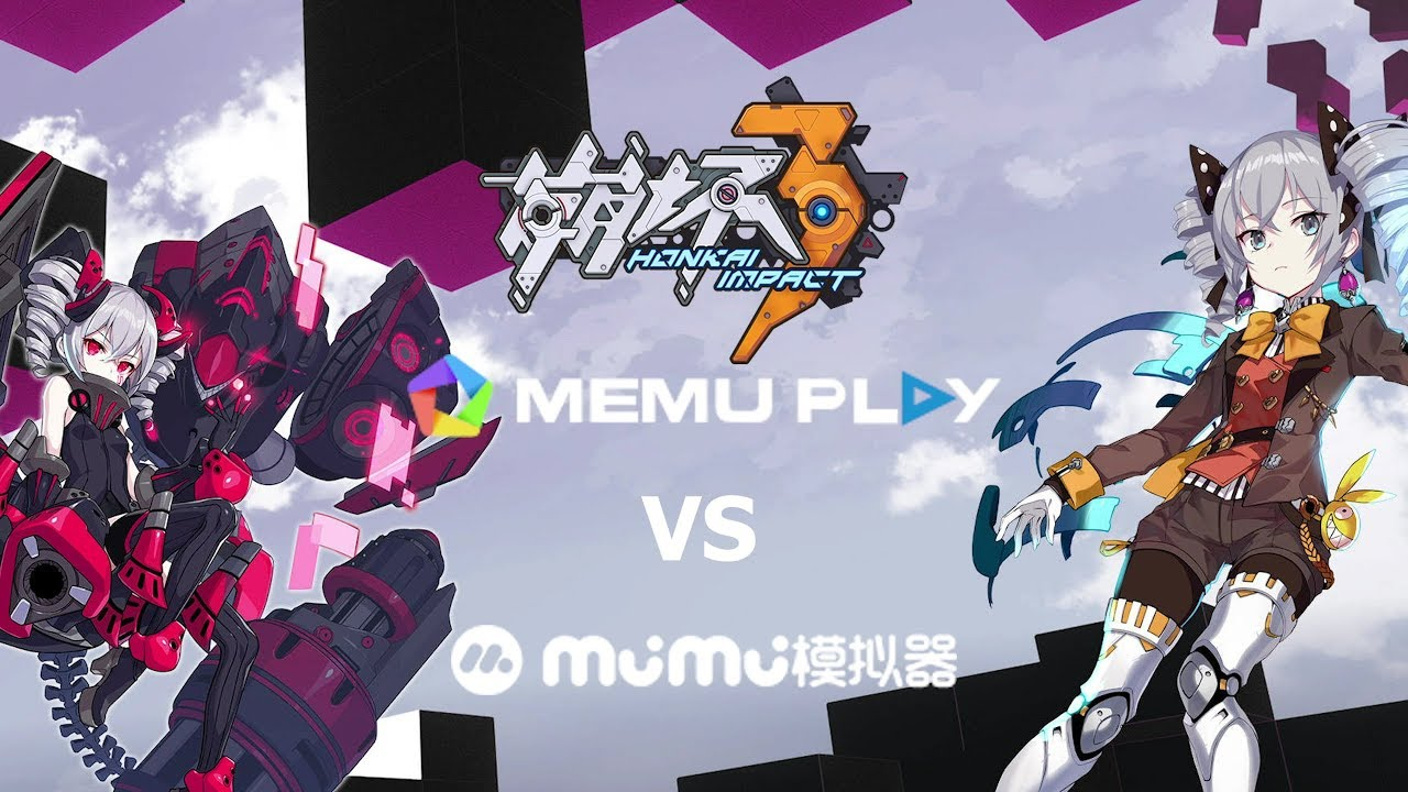 Honkai Impact 3 - Memu vs Mumu Android Emulator performance benchmark (2018  ver)