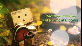 Nanasheme - Hantu atau buaya instrumental cover