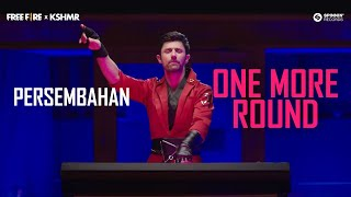 Download One More Round by DJ KSHMR Video Performance   Free Fire Booyah Day Theme Song
