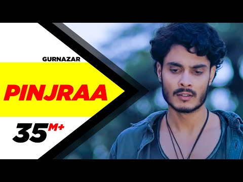 Pinjraa (Official Video) | Gurnazar | Jaani | B Praak | Tru Makers | Latest Punjabi Songs 2018