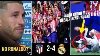 Real Madrid Bertekuk Lutut Oleh Atletico!! Ini Yang Terjadi Dengan Ramos Pada Laga Tersebut