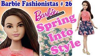 Огляд і розпакування Barbie Fashionistas # 26/Spring into style/Review