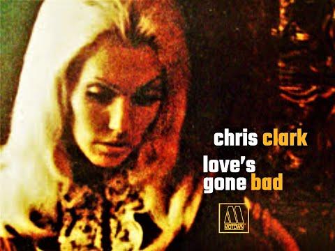 Discover Motown Chris Clark Love S Gone Bad Youtube