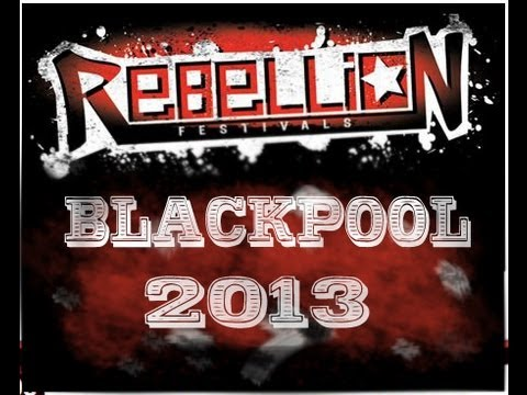 Rebellion Festival - Winter Gardens, Blackpool,  2013