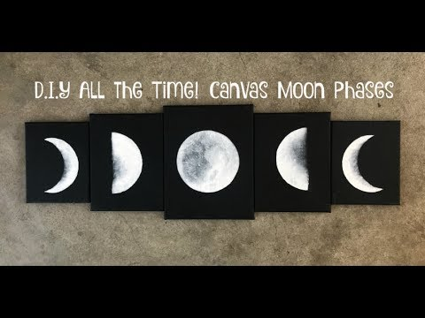 D.I.Y All the Time! Canvas Moon Phases